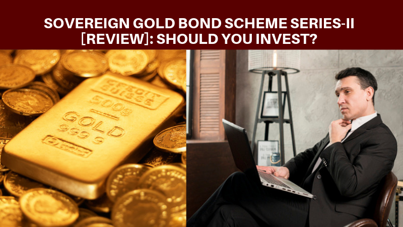 Sovereign Gold Bond Scheme Series - II