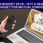 Union budget 2019 is It a healthy budget for mutual funds