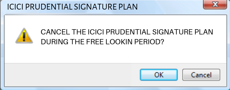 ICICI prudential signature plan cancellation
