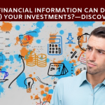 Which Financial Information Can Destroy Your Investments