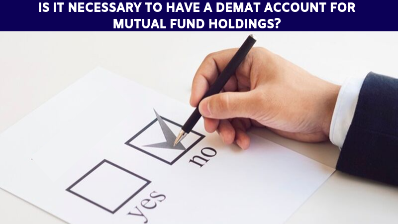 Demat Account For Mutual Fund Schemes