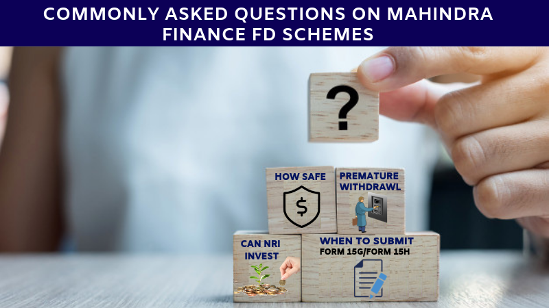 FAQ on mahindra finance FD schemes