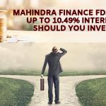 Mahindra Finance FD - Offers Upto 10.94% Interest