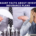 Unpleasant Facts about Investing in INSURanCE PLANS