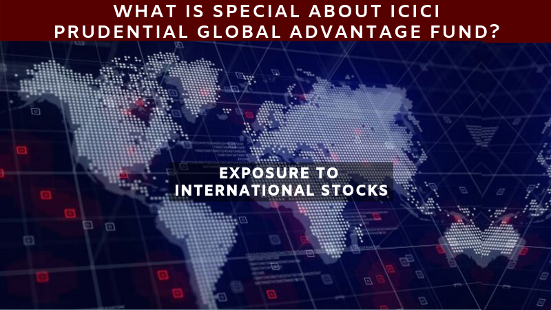 What Is Special About ICICI GLobal Advantage Fund