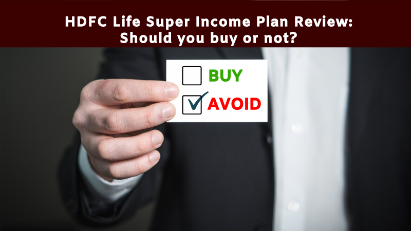 HDFC super income plan review