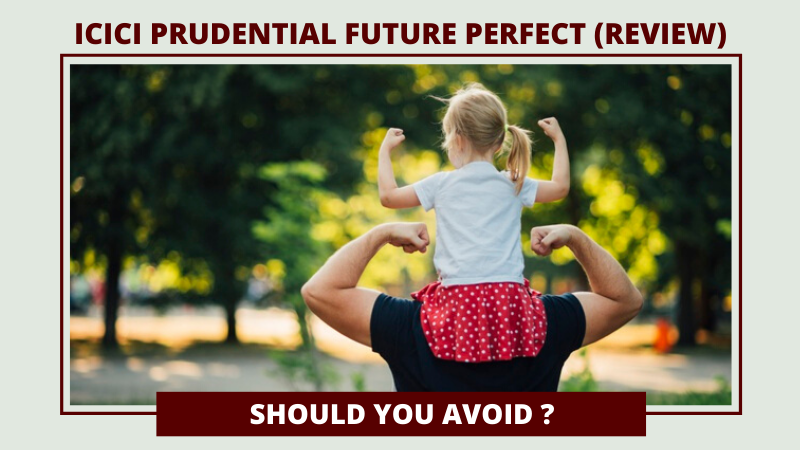 ICICI PRUDENTIAL FUTURE PERFECT