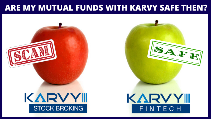 Are my mutual funds with karvy safe then