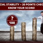 Financial Stability – 20 Points Checklist Know Your SCORE!
