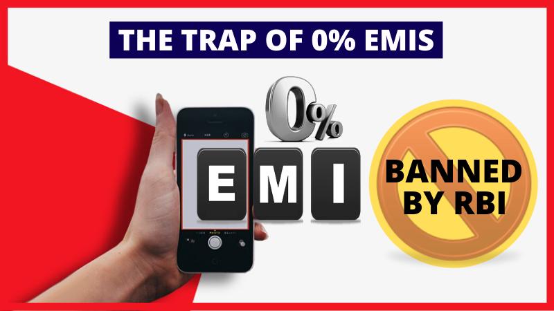 The Trap of Zero Percent EMI
