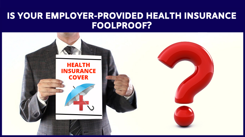 Employer Provided Health Insurance Foolproof