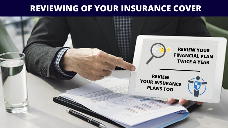 Reviewing of Your Insurance Cover