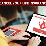 How to cancel your life insurance policy