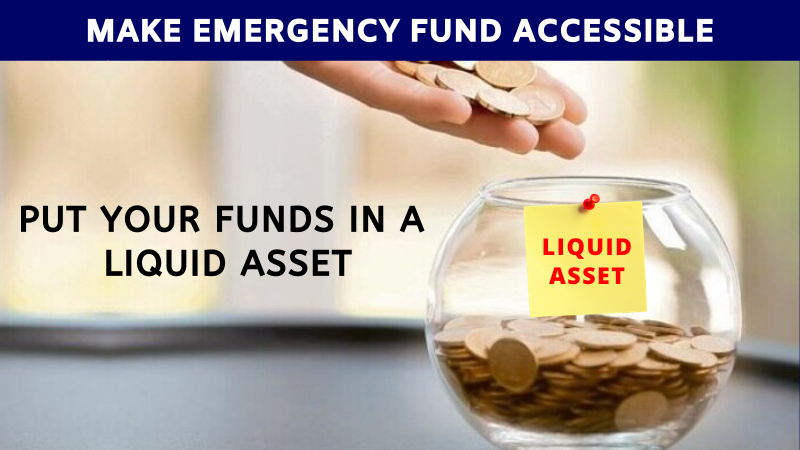 Make emergency fund accessible
