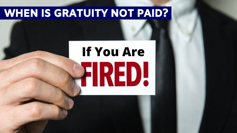 When is gratuity not paid