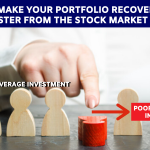 How to make your portfolio recover better and faster from the stock market crash