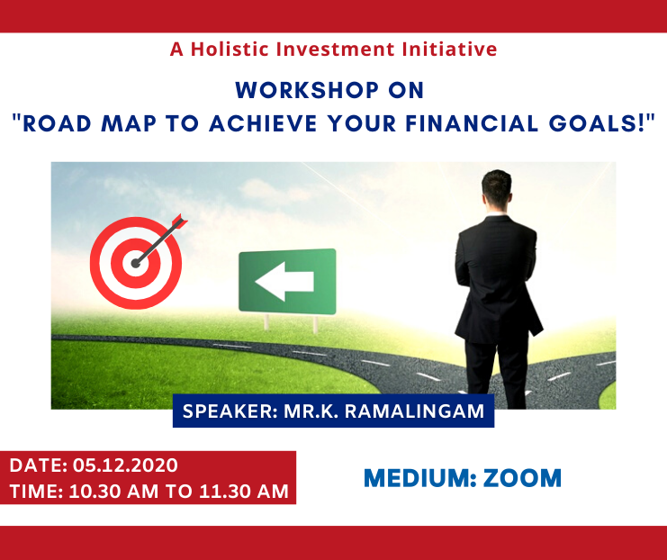 A Road Map to Achieve your Financial Goals!