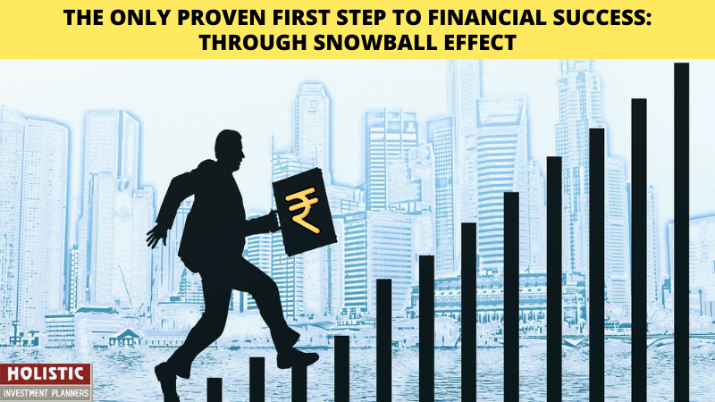 The Only Proven First Step To Financial Success—Through Snowball Effect