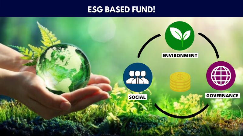 ESG Based Funds