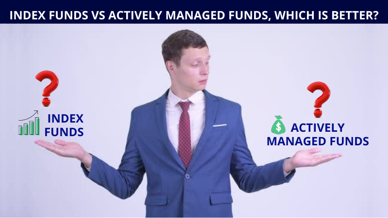 Index funds vs Actively Manged Funds