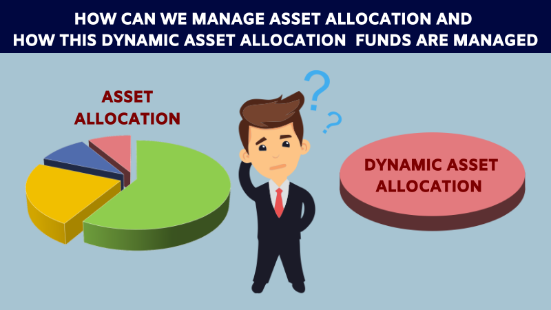How can we manage asset allocation