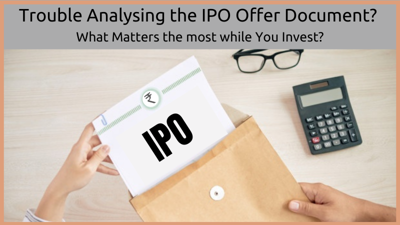 Trouble Analysing The IPO Offer Document
