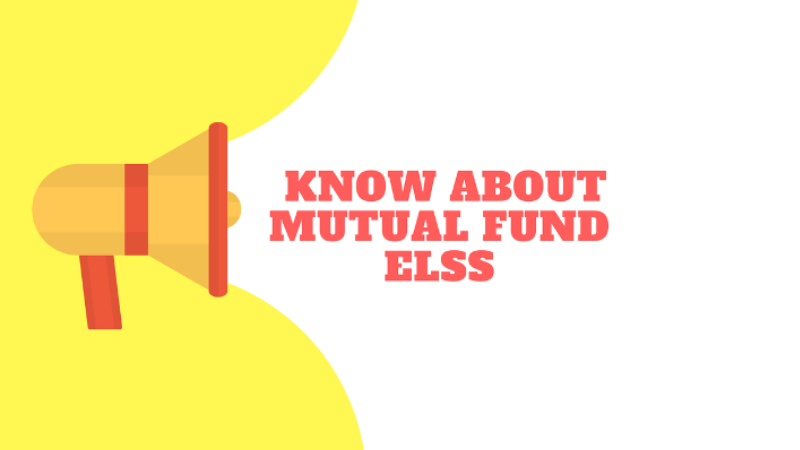 know about mutual fund elss
