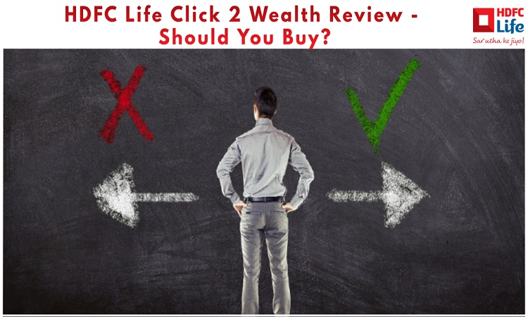 hdfc life click 2 wealth analysis comparison reviews