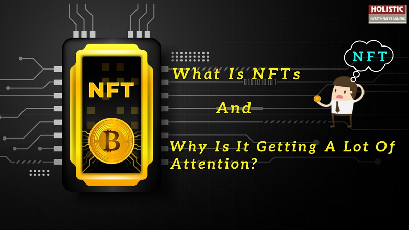 what is nft why is it getting a lot of attention